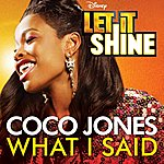 """CoCo Jones What I Said (From """"Let It Shine"""")"""
