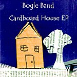 Bogle Cardboard House Ep