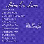 Michael Bloomfield Shine On Love