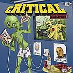 Critical Quarantine
