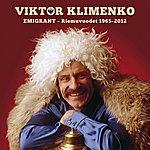 Viktor Klimenko Emigrant - Riemuvuodet 1965-2012