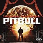 Pitbull Global Warming (Deluxe Version) (Parental Advisory)