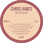 Chris James All For Her Ep
