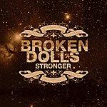 Broken Dolls Stronger