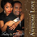 Lucky Awesome Love - Single