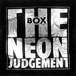 The Neon Judgement Box