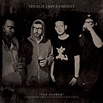 Speach Impediments The Answer (Feat. 2mex And Self Lion) - Single