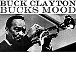 Buck Clayton Bucks Mood