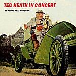 Ted Heath Ted Heath In Concert