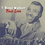 T-Bone Walker First Love