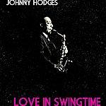 Johnny Hodges Love In Swingtime