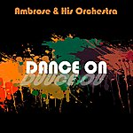 Ambrose & His Orchestra Dance On