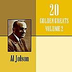 Al Jolson 20 Golden Greats Volume 2