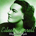 Eileen Farrell Wagner Excerpts