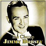 Jimmy Dorsey The Champ