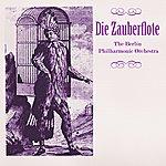 Berlin Philharmonic Orchestra Die Zauberflote
