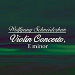 Wolfgang Schneiderhan Violin Concerto, E Minor