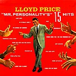 Lloyd Price Mr Personality's 15 Hits