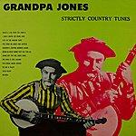 Grandpa Jones Strictly Country Tunes
