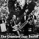 Chamber Jazz Sextet The Chamber Jazz Sextet