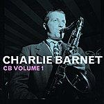 Charlie Barnet Cb Volume 1