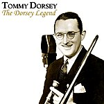 Tommy Dorsey The Dorsey Legend