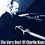 Charlie Kunz The Very Best Of Charlie Kunz