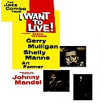Gerry Mulligan I Want To Live