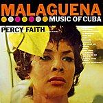 Percy Faith & His Orchestra Malaguena - Music Of Cuba