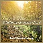 Berlin Philharmonic Orchestra Tchaikovsky Symphony No. 6