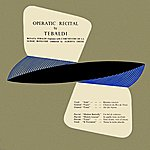 Renata Tebaldi Operatic Recital By Tebaldi