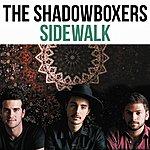 The Shadow Boxers Sidewalk - Single