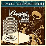 Paul Chambers The Capitol Vaults Jazz Series (2003 - Remaster)