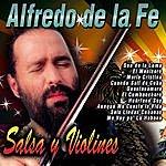 Alfredo De La Fe Salsa Y Violines