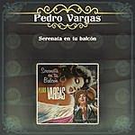 Pedro Vargas Serenata En Tu Balcón