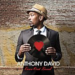 Anthony David Love Out Loud