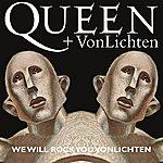 Queen We Will Rock You Vonlichten (Single)