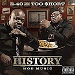 E-40 History: Mob Music  (Parental Advisory)