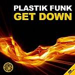 Plastik Funk Get Down