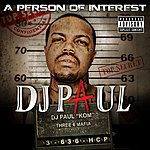 DJ Paul A Person Of Interest