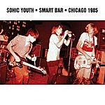 Sonic Youth Smart Bar Chicago 1985