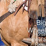 Big Wheel Horse Without A Rider
