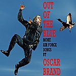 Oscar Brand Out Of The Blue