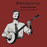 Pete Seeger Darling Corey