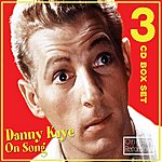 Danny Kaye Danny Kaye On Song