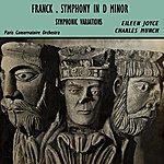 Paris Conservatoire Orchestra Franck Symphony In D Minor