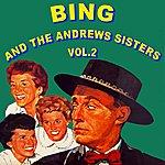 Bing Crosby Bing And The Andrews Sisters Volume 2