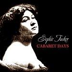 Sophie Tucker Cabaret Days