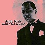 Andy Kirk Walkin' And Swingin'