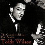 Teddy Wilson The Complete School For Pianists